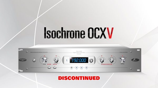 ISOCHRONE OCX-V - Video-enabled audio master clock compatible with most HD video formats